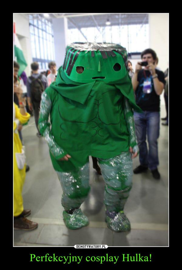 Perfekcyjny cosplay Hulka! –
