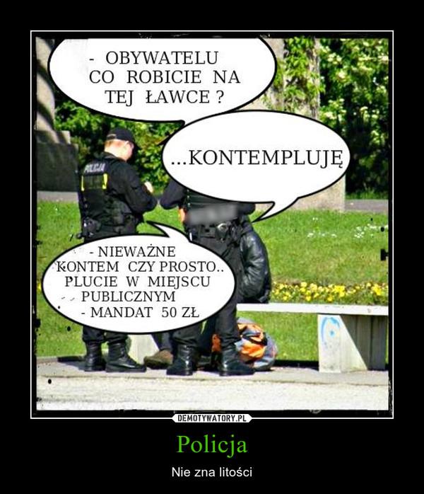 Policja – Nie zna litości