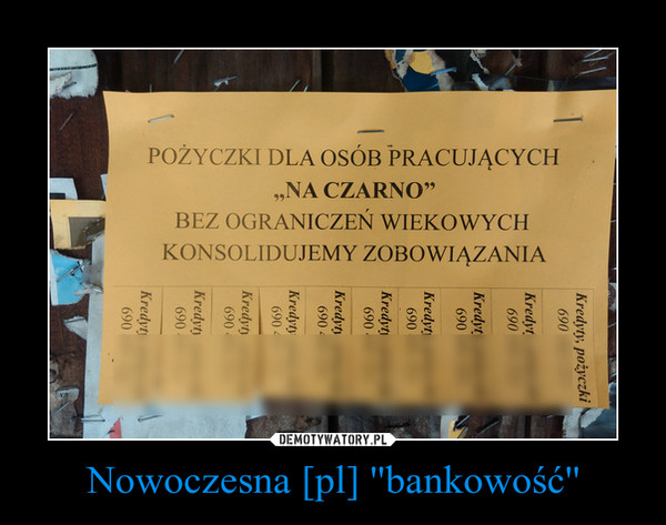 Nowoczesna [pl] ''bankowość'' –