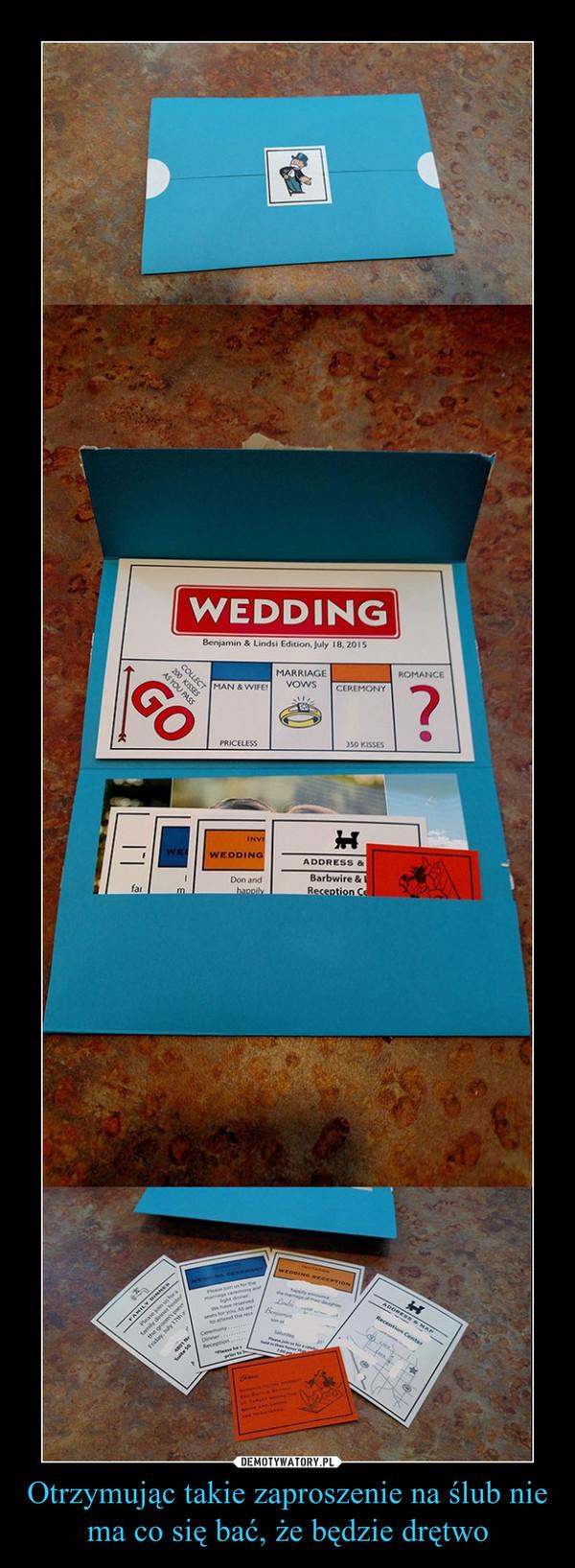 Otrzymując takie zaproszenie na ślub nie ma co się bać, że będzie drętwo –