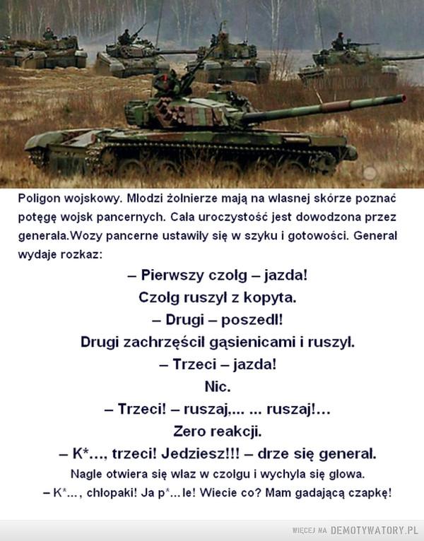Potęga wojska... –