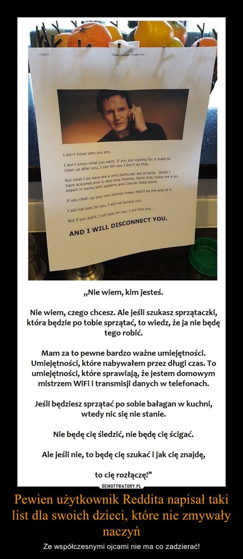 Pewien użytkownik Reddita napisał taki list dla swoich dzieci, które nie zmywały naczyń – Ze współczesnymi ojcami nie ma co zadzierać!