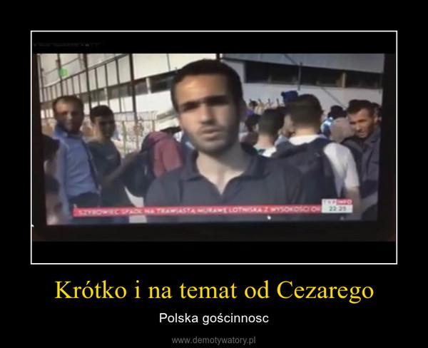 Krótko i na temat od Cezarego – Polska gościnnosc