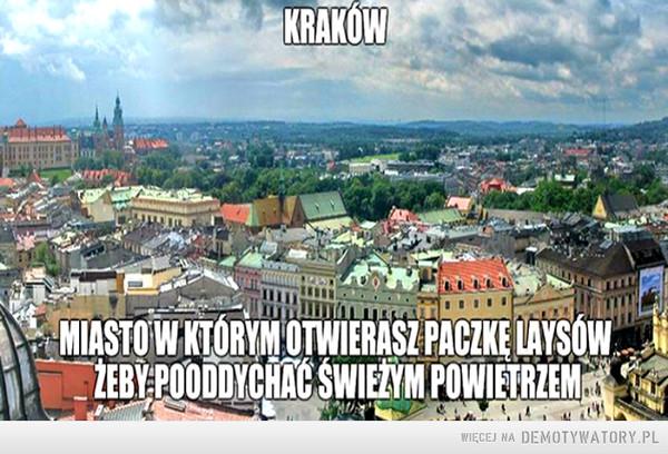 Kraków... –