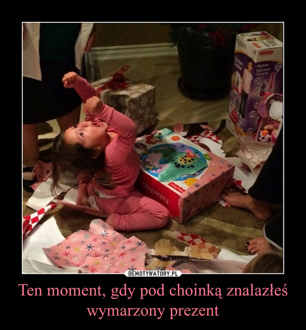Ten moment, gdy pod choinką znalazłeś wymarzony prezent –