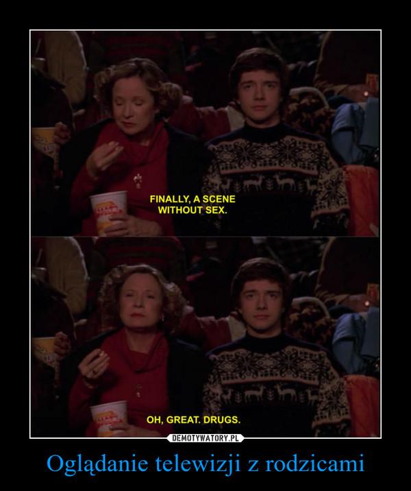 Oglądanie telewizji z rodzicami –