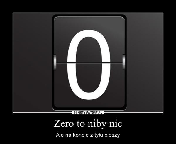 Zero to niby nic – Ale na koncie z tyłu cieszy