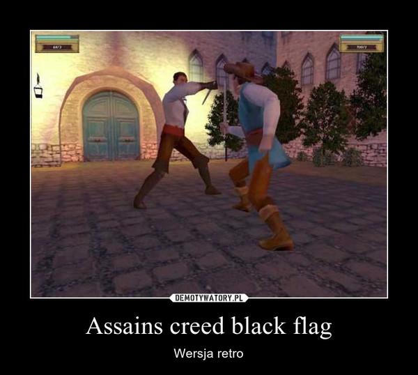 Assains creed black flag – Wersja retro