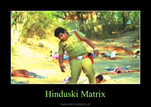 Hinduski Matrix –