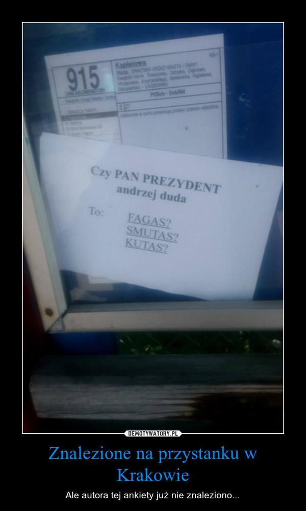 Znalezione na przystanku w Krakowie – Ale autora tej ankiety już nie znaleziono...