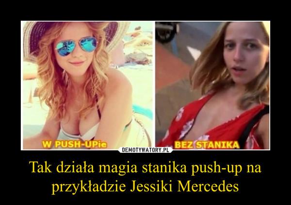 Tak działa magia stanika push-up na przykładzie Jessiki Mercedes –