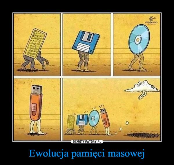 Ewolucja pamięci masowej –