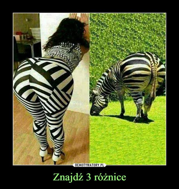 Znajdź 3 różnice –