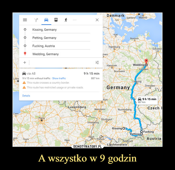 A wszystko w 9 godzin –  Kissing, GermanyPetting, GermanyFucking,, AustriaWedding, Germany
