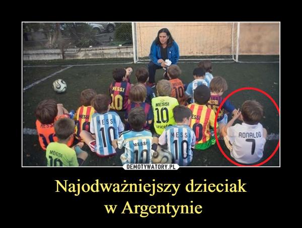Najodważniejszy dzieciak w Argentynie –
