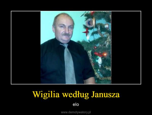 Wigilia według Janusza – elo