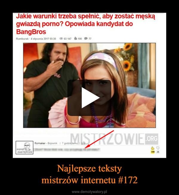 Najlepsze tekstymistrzów internetu #172 –