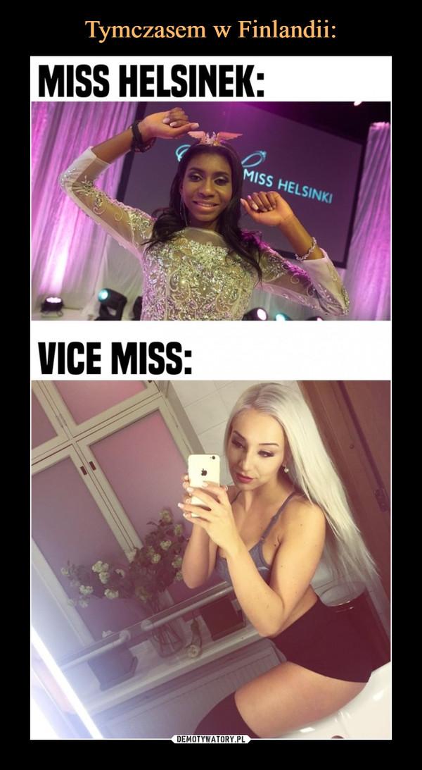 –  MISS HELSINEK:VICE MISS: