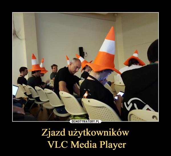Zjazd użytkowników VLC Media Player –