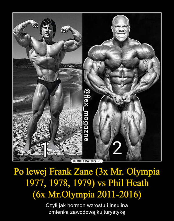 Po lewej Frank Zane (3x Mr. Olympia 1977, 1978, 1979) vs Phil Heath (6x Mr.Olympia 2011-2016)