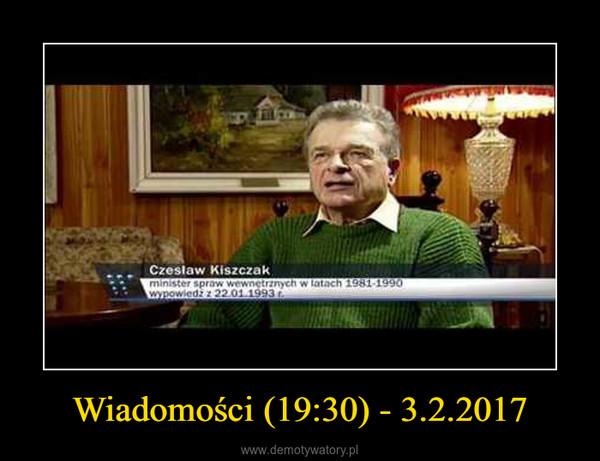 Wiadomości (19:30) - 3.2.2017 –