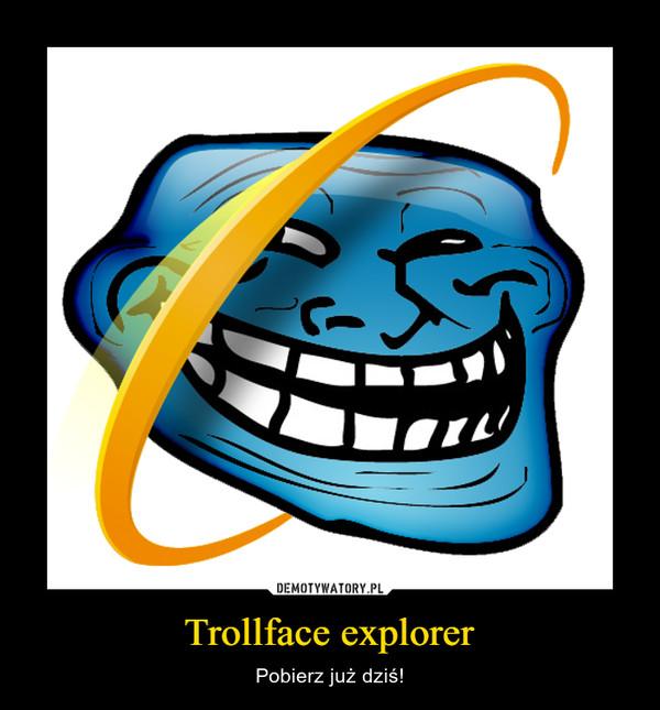 Trollface explorer – Pobierz już dziś!