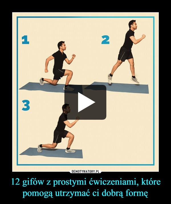 12 gifów z prostymi ćwiczeniami, które pomogą utrzymać ci dobrą formę –