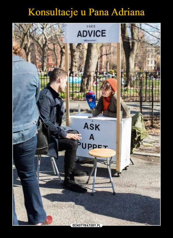 –  FREE ADVICE ASK A PUPPET