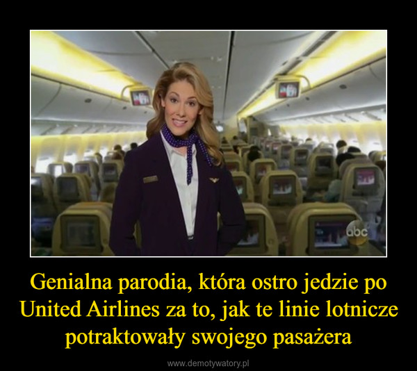 Genialna parodia, która ostro jedzie po United Airlines za to, jak te linie lotnicze potraktowały swojego pasażera –