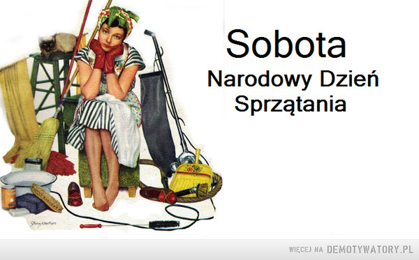 Sobota –  Sobota Narodowy dzień sprzątania