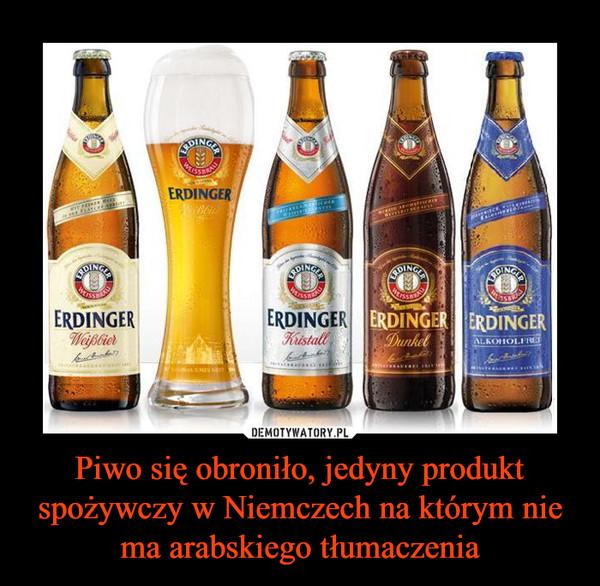 Piwo się obroniło, jedyny produkt spożywczy w Niemczech na którym nie ma arabskiego tłumaczenia –