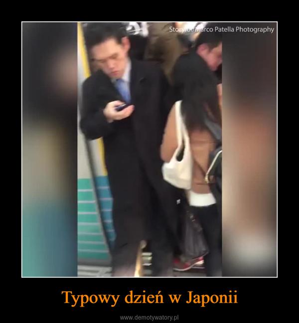Typowy dzień w Japonii –