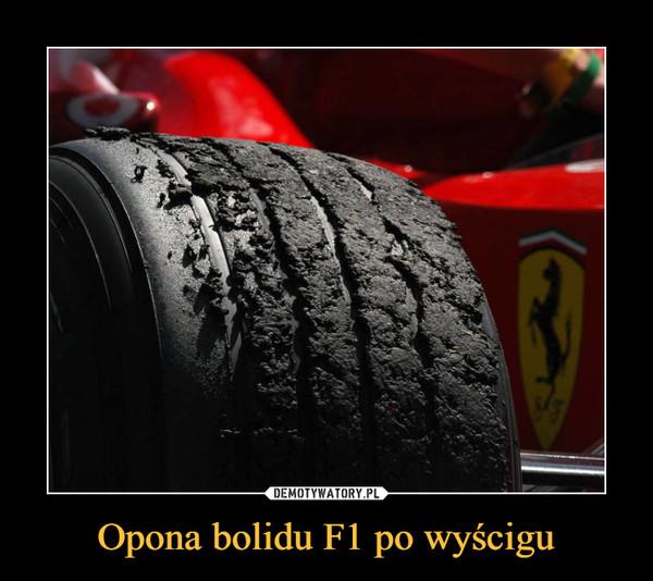 Opona bolidu F1 po wyścigu –