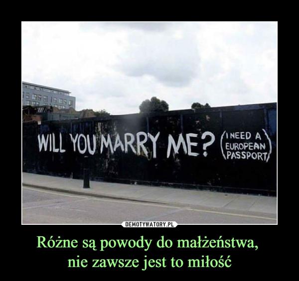Różne są powody do małżeństwa, nie zawsze jest to miłość –  Will you marry me? I need european passport