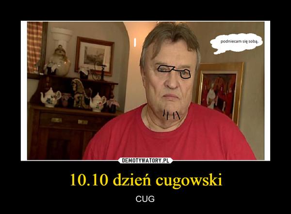 10.10 dzień cugowski – CUG