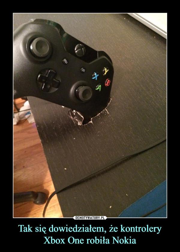 Tak się dowiedziałem, że kontrolery Xbox One robiła Nokia –