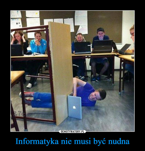 Informatyka nie musi być nudna –
