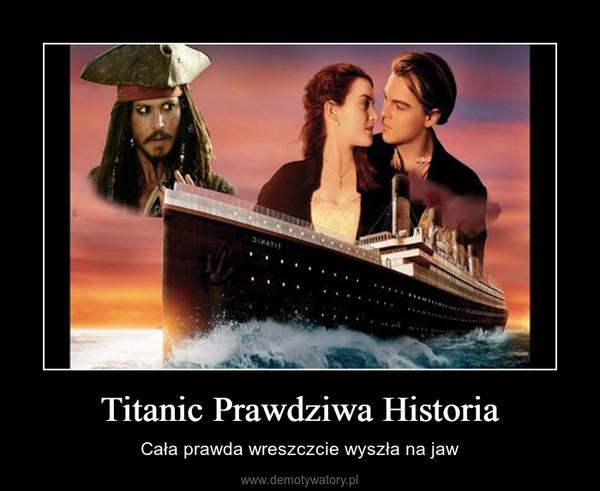 Titanic Prawdziwa Historia – Cała prawda wreszczcie wyszła na jaw