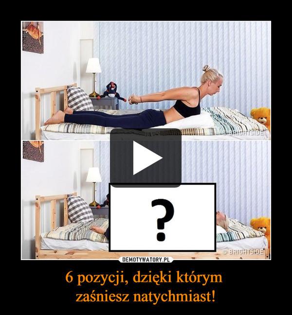 6 pozycji, dzięki którym zaśniesz natychmiast! –