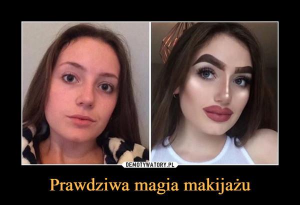 Prawdziwa magia makijażu –