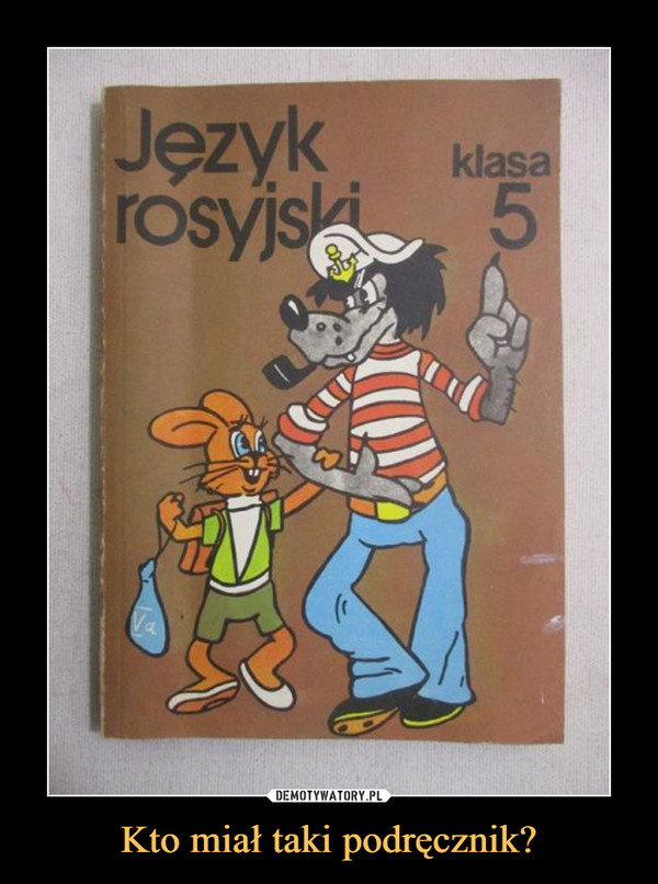 Kto miał taki podręcznik? –  Język rosyjskiKlasa 5
