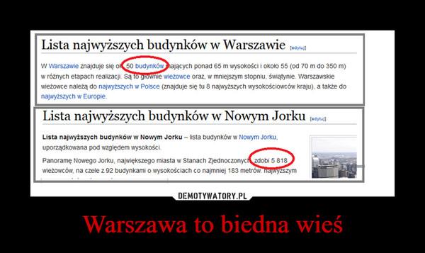 Warszawa to biedna wieś –
