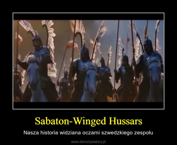 Sabaton-Winged Hussars – Nasza historia widziana oczami szwedzkiego zespołu