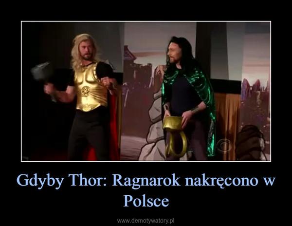 Gdyby Thor: Ragnarok nakręcono w Polsce –
