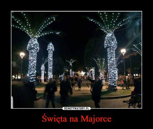 Święta na Majorce –