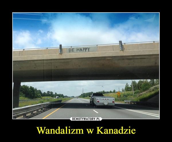 Wandalizm w Kanadzie –
