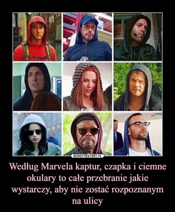 Według Marvela kaptur, czapka i ciemne okulary to całe przebranie jakie wystarczy, aby nie zostać rozpoznanym na ulicy –