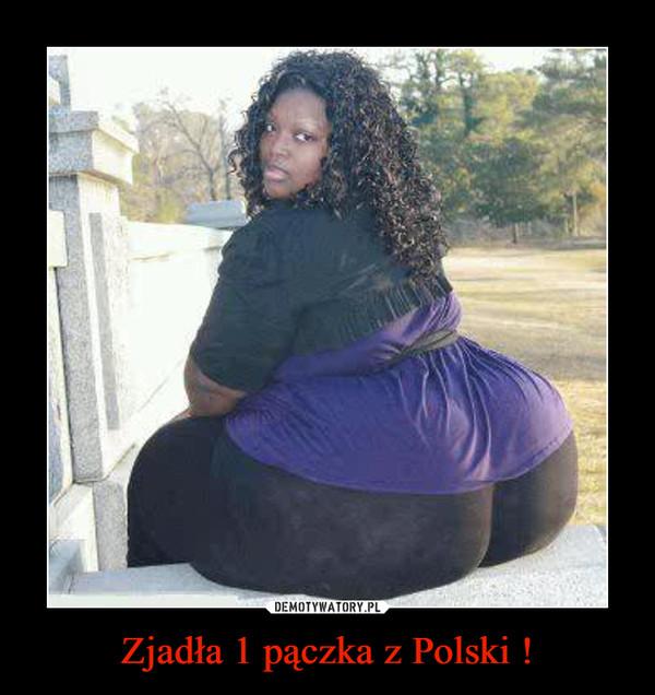 Zjadła 1 pączka z Polski ! –