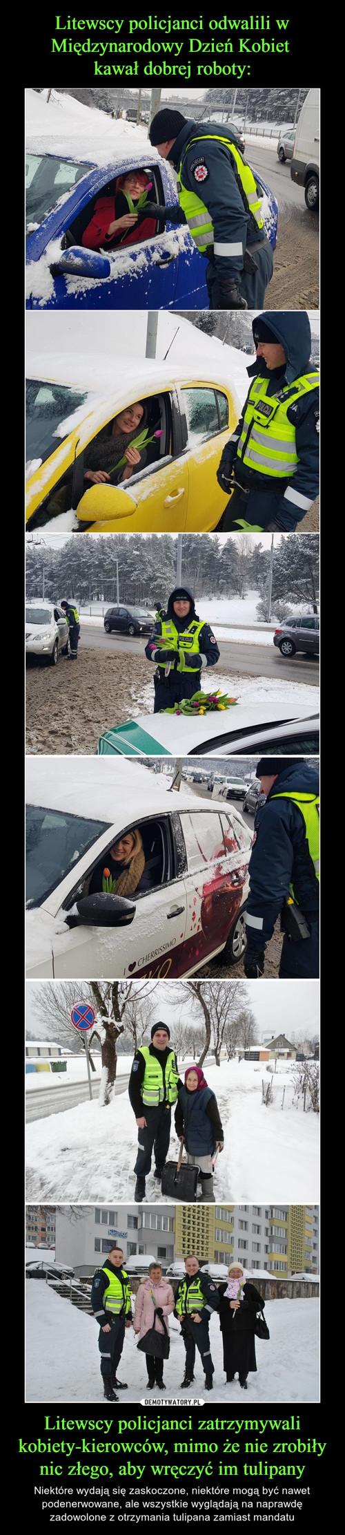 Litewscy policjanci odwalili w Międzynarodowy Dzień Kobiet  kawał dobrej roboty: Litewscy policjanci zatrzymywali kobiety-kierowców, mimo że nie zrobiły nic złego, aby wręczyć im tulipany