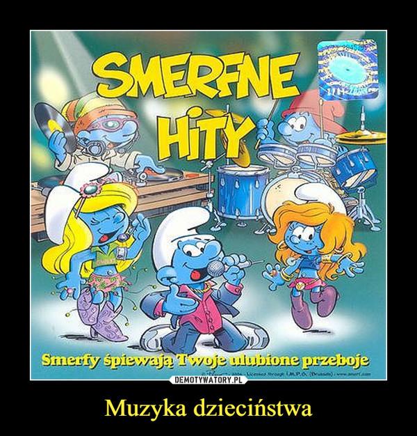 Muzyka dzieciństwa –  SMERFNE HITYSmerfy śpiewają Twoje ulubione przeboje
